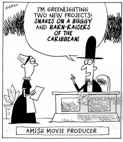 """Amish Movie Producers: """"I'm greenlighting two new projects: Snakes on a Buggy and Barn Raisers of the Caribbean!"""""""