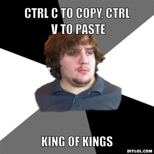 family-tech-support-guy-meme-generator-ctrl-c-to-copy-ctrl-v-to-paste-king-of-kings-f31932