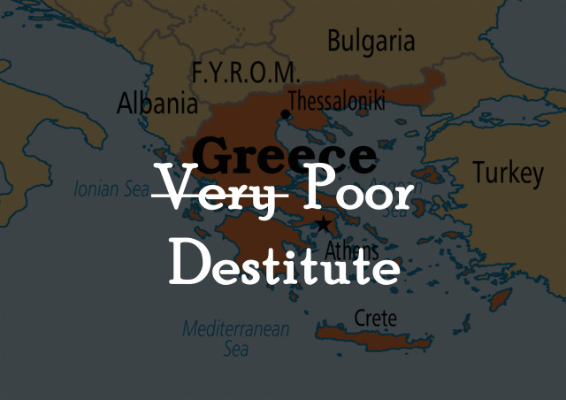 very poor=destitute