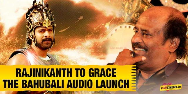 Rajinikanth-to-grace-the-Bahubali-Audio-Launch