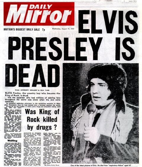 Daily Mirror Front Page17081977 Millennium Pages ELVIS PRESLEY IS DEAD Was King of Rock killed by drugs Elvis Presley Death 170877
