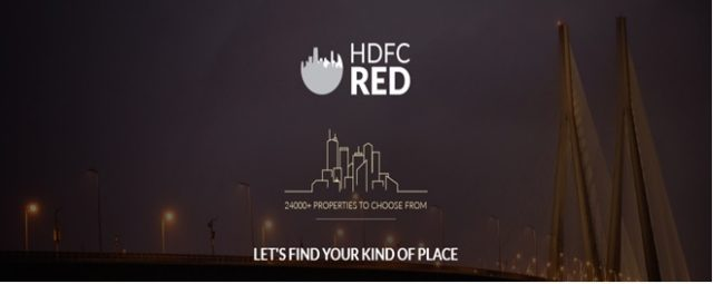 "HDFC RED hleps you find ""your"" kind of place"