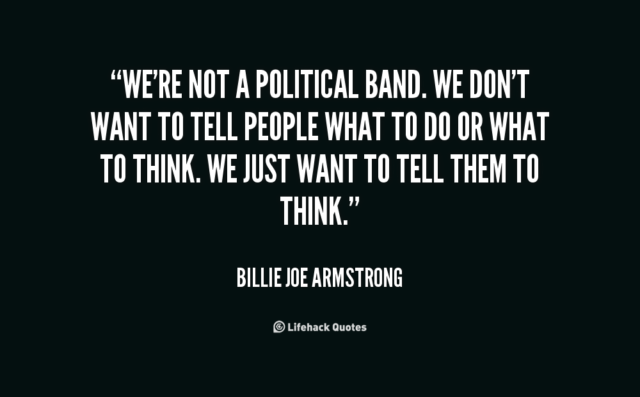 quote-Billie-Joe-Armstrong-were-not-a-political-band-we-dont-61417