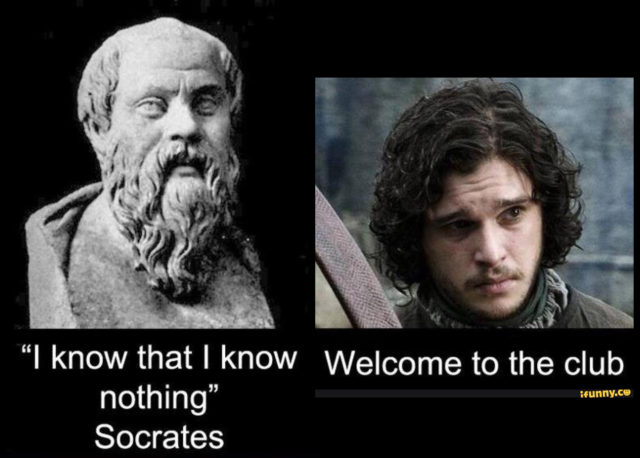 Socrates knows nothing.