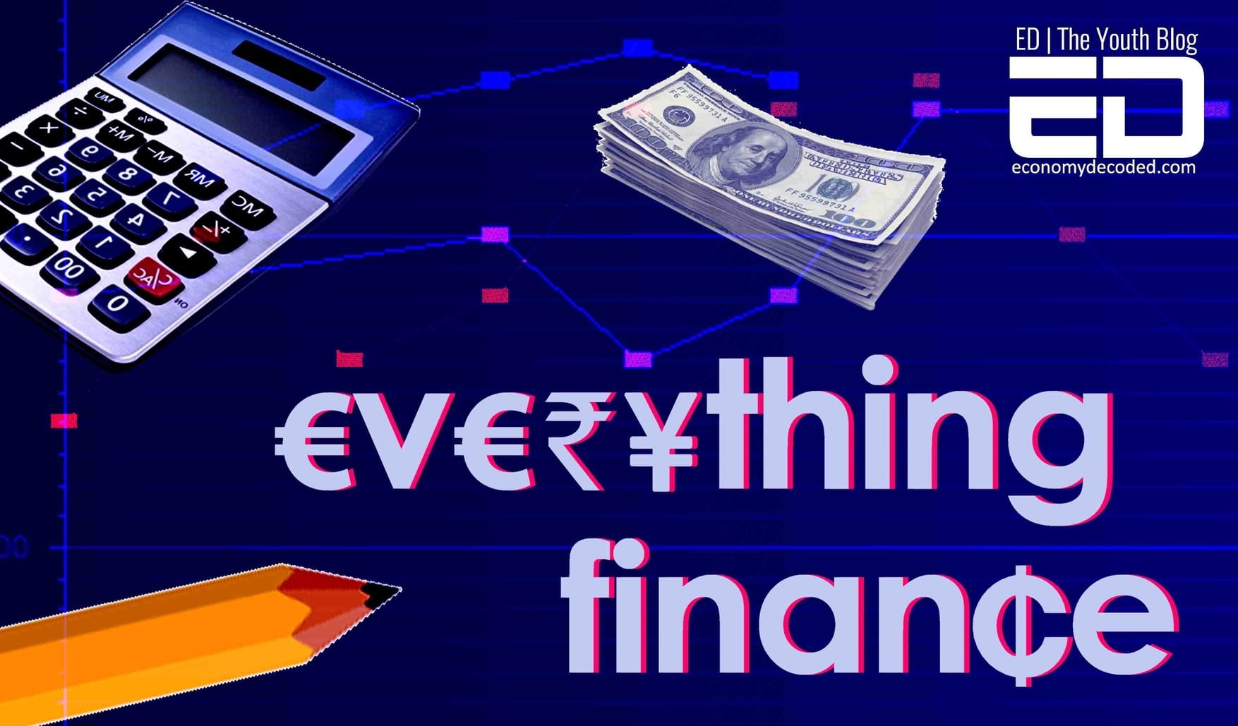 Everything Finance - Easy Finance for Millennials