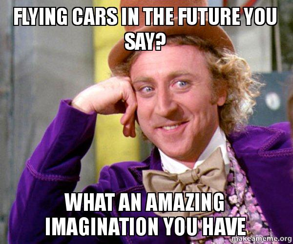 Flying cars - a stupid thing to ask