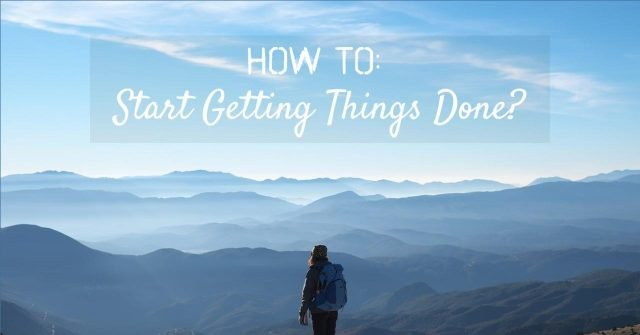 How to start getting things done - ED Times's Breakfast Babble