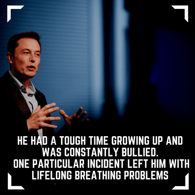 Elon Musk was relentlessly bullied in high school