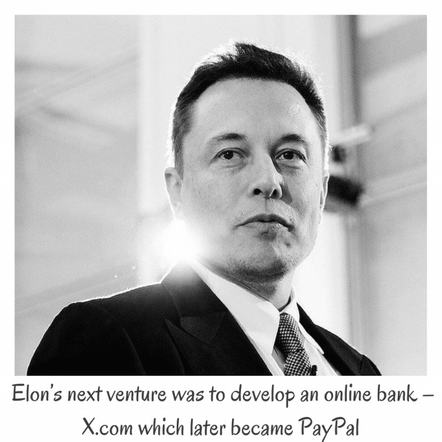 Elon Musk was also the force behind the creation of PayPal