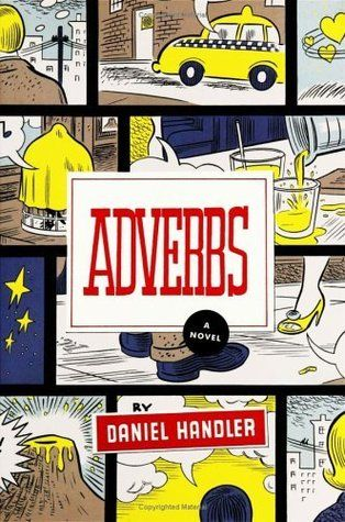 Adverbs – Daniel Handler