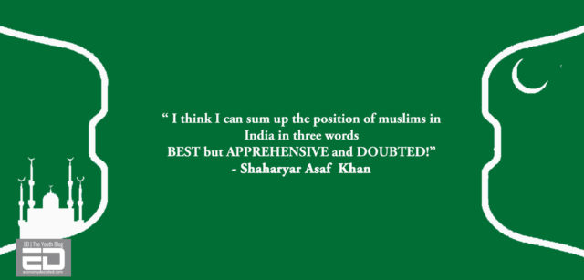 Muslims' condition in India, opinion of a muslim himself.