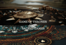 similarities in Sacred Games and Game of Thrones