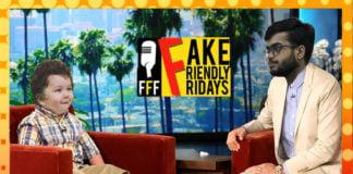 Fake Friendly Fridays