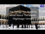 Watch: Things You Need To Know About The Muslim Pilgrimage 'Umrah'